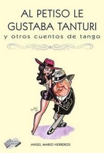 copertina AL PETISO LE GUSTABA TANTURI