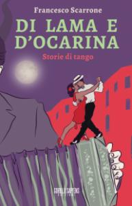 DI LAMA E D'OCARINA- STORIE DI TANGO
